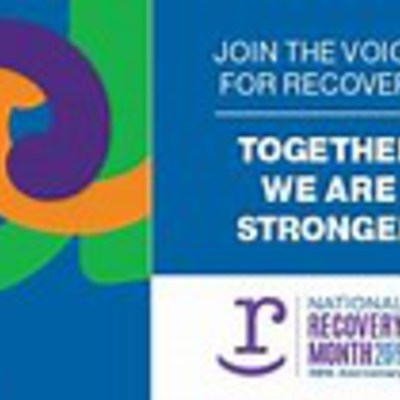 September is Recovery Month!  Help us maintain our mission toward Hope in Recovery!